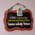 CERAMIC WALL PLAQUE HOME IS WHERE DAD NEW GANZ HOME OFFICE DECOR FUNNY