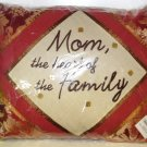 TAPESTRY PILLOW MOM THE HEART OF THE FAMILY NEW HOME DECOR GANZ