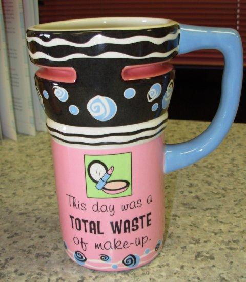 TRAVEL MUG CERAMIC COFFEE MUG GANZ THIS DAY WAS A TOTAL WASTE OF MAKEUP.....FUNNY SASSY