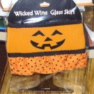 WINE GLASS SKIRT WICKED HAPPY PUMPKIN HALLOWEEN ADJUSTABLE WASHABLE NEW GANZ