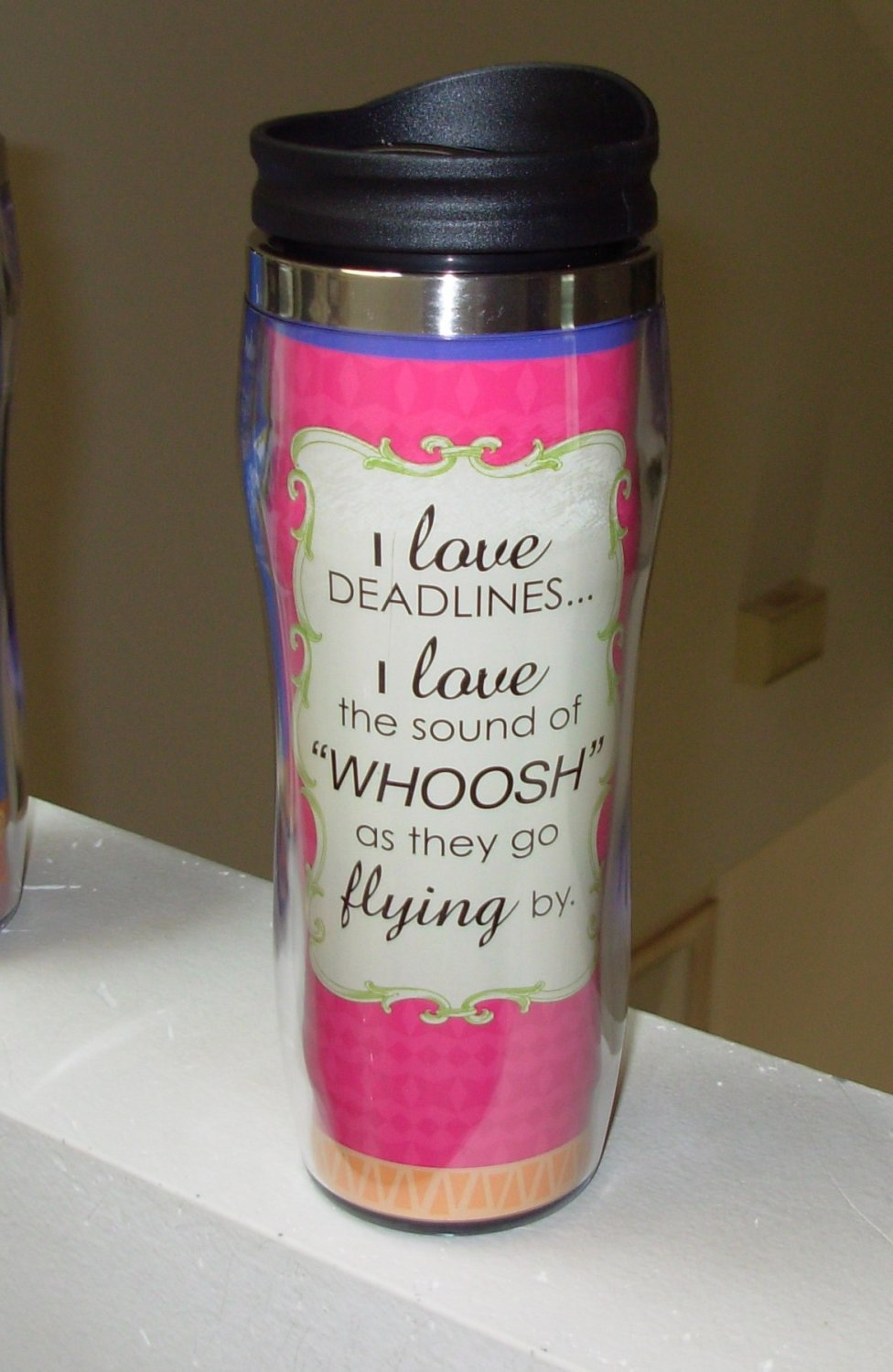 HOT COLD TRAVEL MUG I LOVE DEADLINES I LOVE THE SOUND OF WHOOSH AS.. NEW GANZ HOME TRAVEL