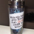 HOT COLD TRAVEL MUG WHEN THE ROAD GETS BUMPY REAL GIRLS...  NEW GANZ HOME TRAVEL