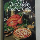 McCall's Best Holiday Foods & Crafts by Food Editors of McCalls 1986 Hardcover