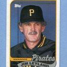 1989 Topps Baseball #284 Jim Leyland MG - Pittsburgh Pirates
