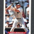1993 Topps Baseball #196 Pat Kelly - New York Yankees
