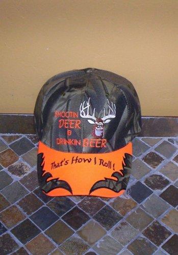 That's How I Roll! Shootin Deer & Drinkin Beer Mens Hat Camo Orange New!