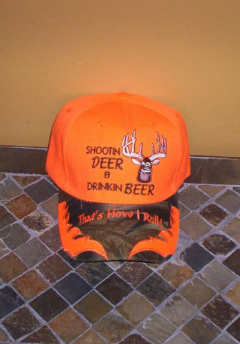 That's How I Roll! Shootin Deer & Drinkin Beer Mens Hat Orange New!