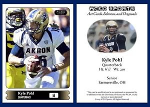 Kyle Pohl 2015 ACEO Sports Football Card - Akron Zips - QB