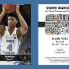 Isaiah Hicks NEW! 2016-17 ACEO Sports Basketball Card UNC Tar Heels