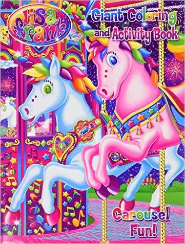Lisa Frank Giant Coloring & Activity Book ~ Carousel Fun