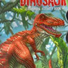 Dinosaur - Coloring and Activity Book