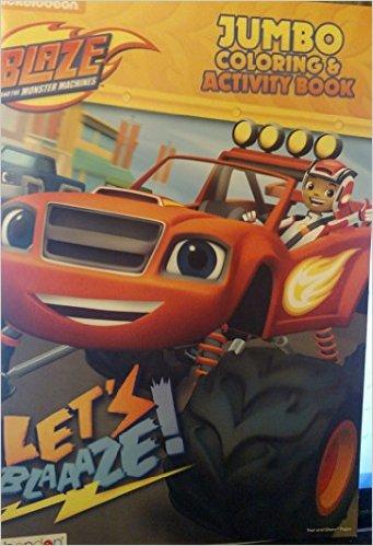 Nickelodeon Blaze Jumbo Coloring & Activity Book, Let's Blaaaze!