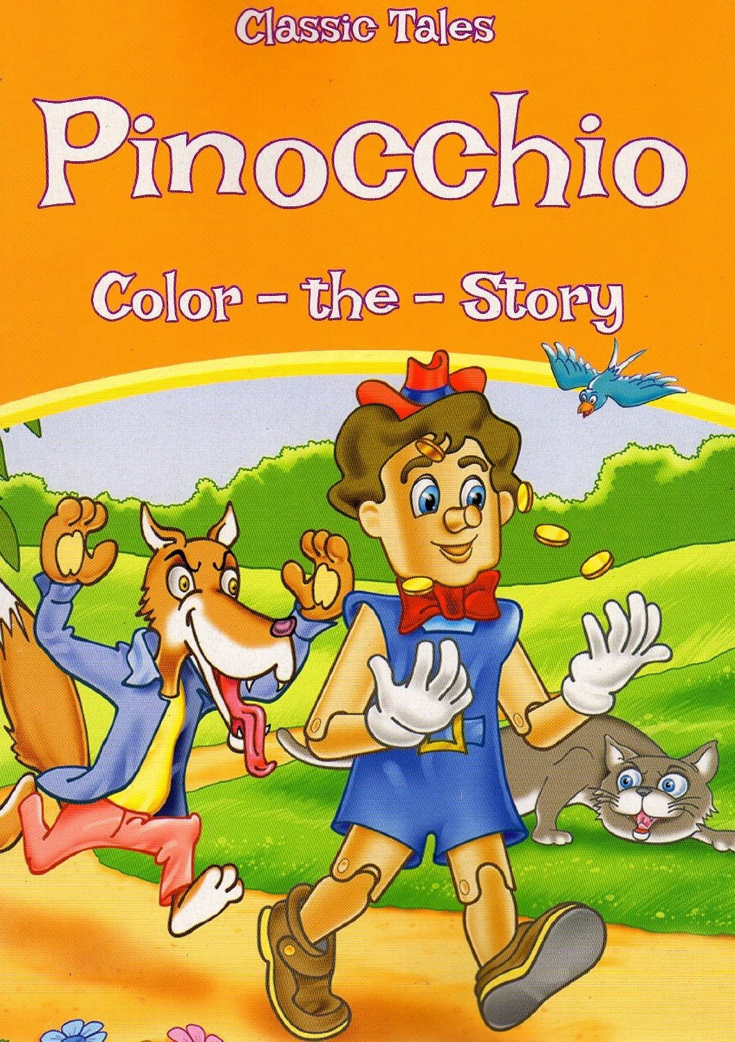 Classic Tales - Pinocchio - Color The Story - Coloring Book