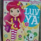 Strawberry Shortcake Big Fun Book to Color ~ Luv Ya