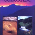 Colorado: A Photographic Portfolio Book.   Browntrout Publishers