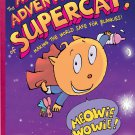 The Amazing Adventures of Supercat!: Making the World Safe for Blankies.  Kate McMullan