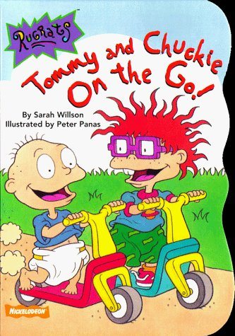 Tommy and Chuckie on the Go! (Rugrats (Simon & Schuster Hardcover)) , Sarah Willson