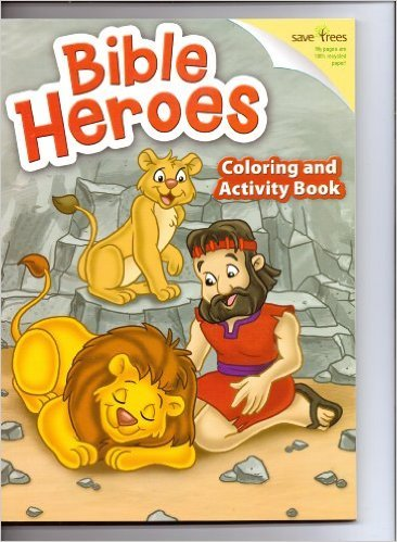 Bible Heroes Coloring & Activity Book