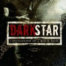 Dark Star: Confessions of a Rock Idol (Rock Star Chronicles). Book. Creston Mapes