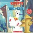 Dog Of Steel (Krypto) Board book . Ayoka Stewart