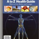 Time A to Z Health Guide (How to Live Better Longer) Single Issue Magazine