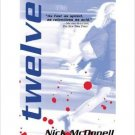 Twelve.  Book.  Nick McDonell