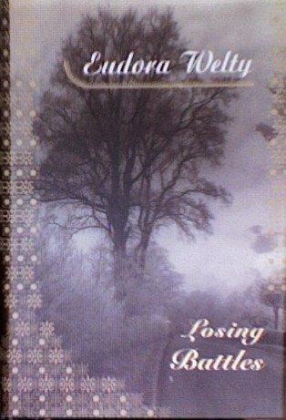 Losing battles. Book.  Eudora Welty