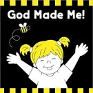 God Made Me Black & White Board Book (Tell Me About God Board Books). Kim Mitzo Thompson