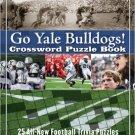 Go Yale Bulldogs Crossword Puzzle Book. Book.  Brendan Emmett Quigley