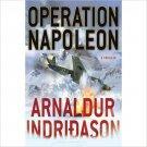 Arnaldur Indridason'sOperation Napoleon . Book .