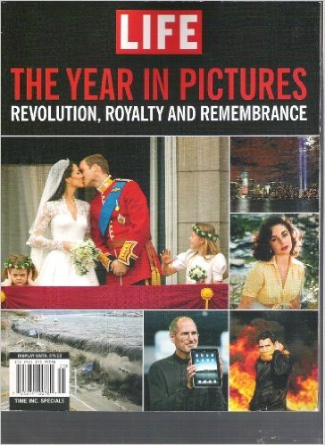 Life Presents The Year In Pictures 2011: Revolution, Royalty And Remembrance