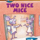 Two Nice Mice (Reader's Clubhouse: Level 2 (Paperback)). Workbook