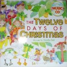 The Twelve Days of Christmas (Includes Music CD). Book.