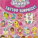 Squinkies Tattoo Surprize! Activity Book