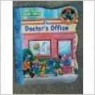The Doctor's Office (Where Is the Puppy?) Sesame Street . Book.  Sarah Albee