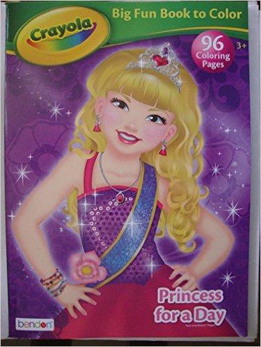 Crayola Big Fun Book to Color ~ Princess for a Day