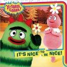 It's Nice to Be Nice! (Yo Gabba Gabba (8x8)). Book