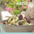 Outdoor Eating: Easy Dishes to Cook At Home. Book.   Lorraine Turner