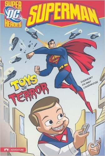 Toys of Terror (Superman). Book.  Chris Everheart