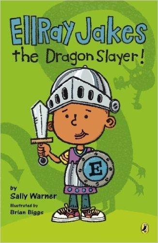 Ellray Jakes the Dragon Slayer by Warner, Sally. Book