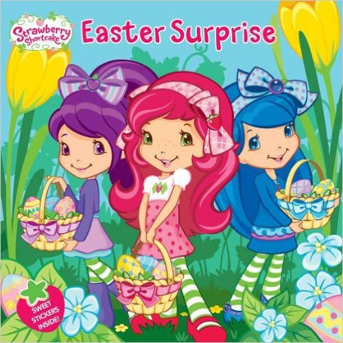 Easter Surprise (Strawberry Shortcake).  Book.  Amy Ackelsberg