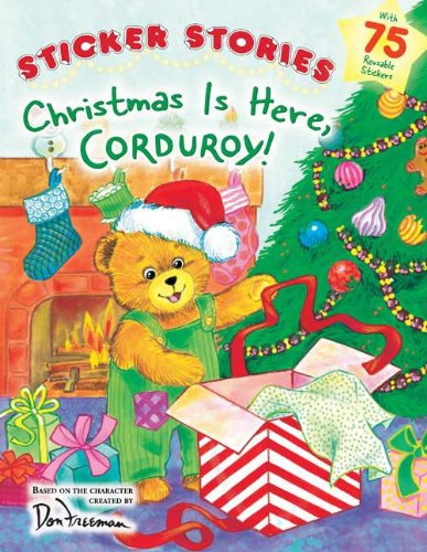 Christmas Is Here, Corduroy!.  Book.  Don Freeman