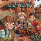 The Wild, Wild Southwest!: Junior Explorer Series Book 3 (Jeff Corwin)
