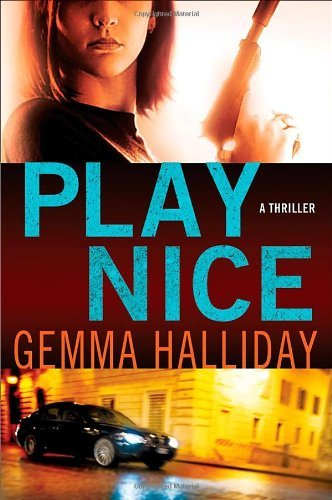 Play Nice. Book.   Gemma Halliday