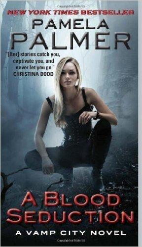 A Blood Seduction: A Vamp City Novel by Palmer, Pamela . Book.