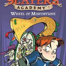 Wheel of Misfortune #7 (Dragon Slayers' Academy) . Book.   Kate McMullan