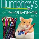 Humphrey's Book of Fun Fun Fun. Book.  Betty G. Birney