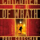 Children of Wrath.  Book.   Paul Grossman