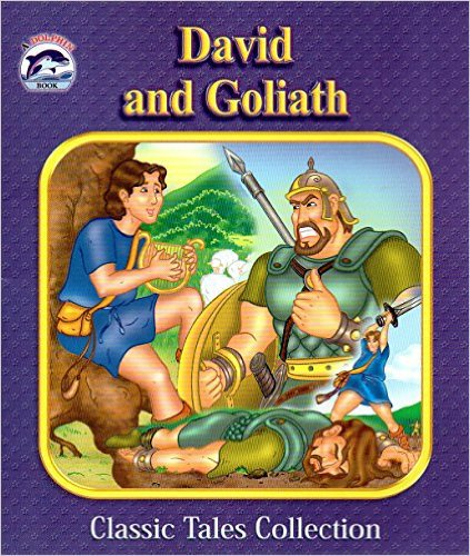 David and Goliath (Dolphin Books Classic Tales Collection). Book.