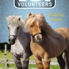 Vet Volunteers 15 Helping Hands. Book.  Laurie Halse Anderson